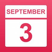 September 3. White Calendar On A  Colored Background. Day On The Calendar. Third Of September. Simpl poster