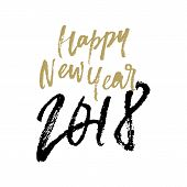 Happy New Year 2018 Christmas Greeting Card Calligraphy Hand Drawn Vector Lettering poster