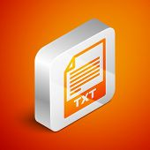 Isometric Txt File Document Icon. Download Txt Button Icon Isolated On Orange Background. Text File  poster
