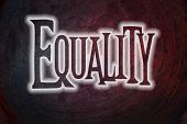stock photo of equality  - Equality Concept text on background sign idea - JPG