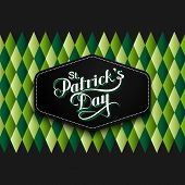 picture of saint patrick  - vector typographical illustration of handwritten Saint Patricks Day label on the multicolored geometric pattern - JPG