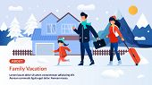Webpage Banner Inviting On Family Winter Vacation. Cartoon Happy Father, Mother And Daughter Charact poster