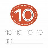 Learning To Write A Number - 10. A Practical Sheet From A Set Of Exercises For The Development And E poster