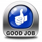 stock photo of job well done  - good job work well done excellent accomplishment Well done congratulations with your success - JPG