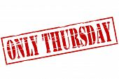 stock photo of thursday  - Rubber stamp with text only Thursday inside vector illustration - JPG