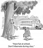 picture of first class  - Cartoon of mother bear saying to cub on first day - JPG