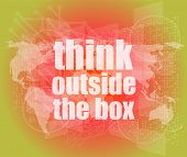 foto of thinking outside box  - think outside the box words on digital touch screen - JPG