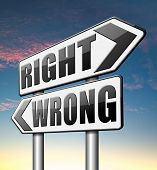 foto of moral  - right wrong answer decision morally good or bad   - JPG