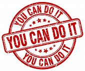 You Can Do It Red Grunge Round Vintage Rubber Stamp.you Can Do It Stamp.you Can Do It Round Stamp.yo poster
