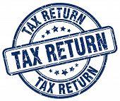 Постер, плакат: Tax Return Blue Grunge Round Vintage Rubber Stamp tax Return Stamp tax Return Round Stamp tax Return