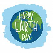 Earth With Hand Drawn Lettering happy Earth Day. Vector Illustration. poster