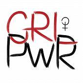 Grl Pwr. Handwritten Text .feminism Quote, Woman Motivational Slogan. Feminist Saying. Brush Letteri poster