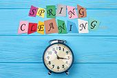 Time For Clean Up For Spring. Blue Alarm Clock And Colorful Letters Spring Cleaning. Time For Spring poster