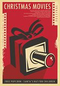 Christmas Movies Festival Retro Poster Design With Christmas Gift, Film Strips  And Movie Camera. Vi poster