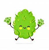 Cute Funny Smiling Happy Marijuana Weed Bud Hold Money Banknote.vector Flat Cartoon Character Illust poster