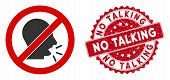 Vector No Talking Icon And Rubber Round Stamp Seal With No Talking Text. Flat No Talking Icon Is Iso poster