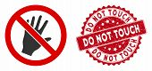 Vector Do Not Touch Icon And Grunge Round Stamp Seal With Do Not Touch Caption. Flat Do Not Touch Ic poster