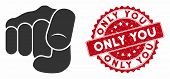 Vector Only You Icon And Rubber Round Stamp Seal With Only You Phrase. Flat Only You Icon Is Isolate poster