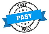 Past Label. Past Blue Band Sign On White Background poster