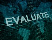 stock photo of performance evaluation  - Evaluate text concept on green digital world map background - JPG