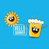 Vector Cartoon Funky Beer Glass Character And Summer Sun Isolated On Blue Background. Hello Summer T poster