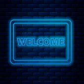 Glowing Neon Line Doormat With The Text Welcome Icon Isolated On Brick Wall Background. Welcome Mat  poster