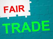 stock photo of trade  - Fair Trade Indicating Selling Trading And Purchase - JPG