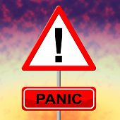 pic of dreads  - Panic Sign Showing Display Paicking And Dread - JPG
