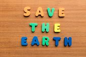 image of save earth  - save the earth colorful words on the wooden background - JPG