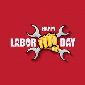 Labor Day Usa Vector Label Or Background. Vector Happy Labor Day Poster Or Banner With Clenched Fist poster