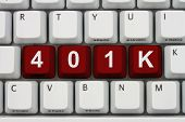 Managing Your Retirement Account Online, A Close-up Of A Keyboard With Red Highlighted Text 401k 3d  poster