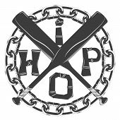Black And White Symbol In Rap Style. Crossed Baseball Bats And Hip Hop Lettering. Round Frame Of Cha poster
