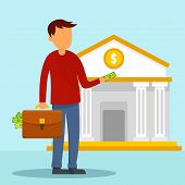 Man Take Money Case To Bank Concept Background. Flat Illustration Of Man Take Money Case To Bank Vec poster