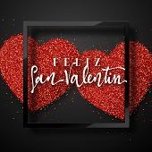 Feliz San Valentin. Feliz San Valentin. Greeting Card On Red Bright Heart Background poster