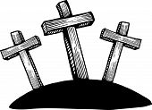picture of cross hill  - A hand drawn sketch of the three crosses on the hill of calvary at easter - JPG