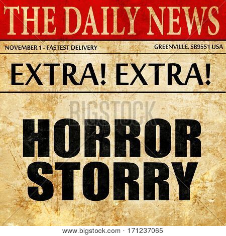 horror story article text in