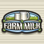 Vector Logo For Farm Milk, Dark Decorative Tag With Illustration Of Purity Lactic Yoghurt In Jug And poster