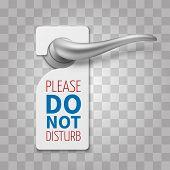 Do Not Disturb Room Vector Sign. Hotel Door Hangers On Silver Realistic Door Handle Isolated On Tran poster