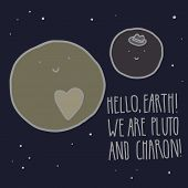 Постер, плакат: Hello Earth Pluto and Charon Cute vector illustration