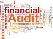 picture of financial audit  - Background concept wordcloud illustration of financial audit - JPG