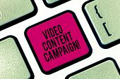 Handwriting Text Writing Video Content Campaign. Concept Meaning Integrates Engaging Video Into Mark poster
