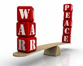 The Words War And Peace On The Scales. The Words War And Peace (made From Red Cubes With Letters) Ar poster
