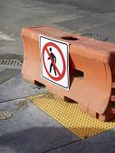 picture of barricade  - Absolutely no pedestrians allowed beyond this barricade - JPG