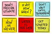 fighting procrastination (do not procrastinate, if not now when, do not until tomorrow, now or never poster