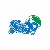 Happy Earth Day Lettering Poster On Blurred Background. Earth Day Logo For Posters, Banners, Cards,  poster