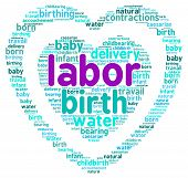 foto of birth  - Labor and birth heart shaped word cloud on a white background - JPG