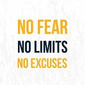 No Fear, No Limits, No Excuses Poster Background. Vector Success Slogan, Creative Wallpaper poster