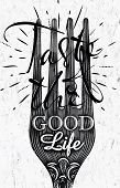 foto of spaghetti  - Poster fork restaurant in retro vintage style lettering taste of the good life in black and white graphics - JPG