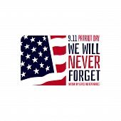 9.11 Patriot Day Usa We Will Never Forget September 11 Vector Poster poster