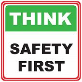 Think About Safety. Industrial Symbol - Think Safety First poster